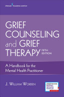 Cover of Grief Counseling and Grief Therapy