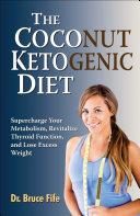 The Coconut Ketogenic Diet Pdf/ePub eBook