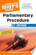 The Complete Idiot S Guide To Parliamentary Procedure Fast Track PDF