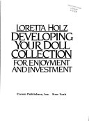 Developing Your Doll Collection for Enjoyment and Investment