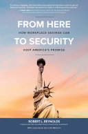 From Here to Security  How Workplace Savings Can Keep America s Promise