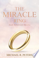 The Miracle Ring and Selected Shorts Book