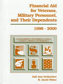 Financial Aid for Veterans  Military Personnel and Their Dependents  1998 2000 Book