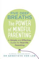 Five Deep Breaths