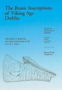 The Runic Inscriptions of Viking Age Dublin