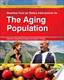 Bioactive Food As Dietary Interventions For The Aging Population Book PDF