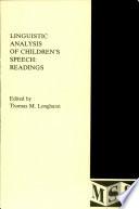 Linguistic Analysis of Children's Speech: Readings