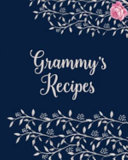 Grammy s Cookbook   Blank Cookbook for Family Recipes