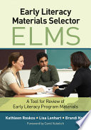 Early Literacy Materials Selector  ELMS