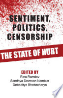 Sentiment, Politics, Censorship
