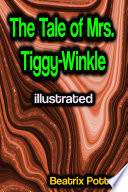 The Tale of Mrs  Tiggy Winkle illustrated Book PDF