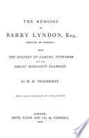 The Memoirs of Barry Lyndon, Esq. ...