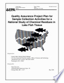 Quality assurance project plan for sample collection activities for a national study of chemical residues in lake fish tissue