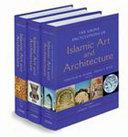 Grove Encyclopedia of Islamic Art   Architecture  Three Volume Set