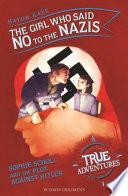 The Girl Who Said No to the Nazis Book PDF