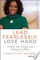 Lead Fearlessly  Love Hard Book