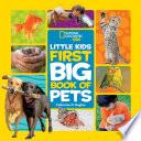 Little Kids First Big Book of Pets Book PDF