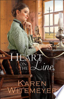 Heart on the Line  Ladies of Harper s Station Book  2