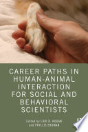 Career Paths in Human Animal Interaction for Social and Behavioral Scientists