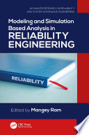 Modeling And Simulation Based Analysis In Reliability Engineering Book PDF