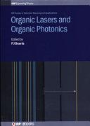 Organic Lasers and Organic Photonics