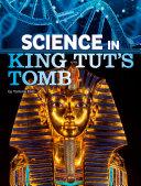 Science in King Tut s Tomb