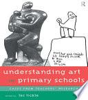 Understanding Art in Primary Schools Book PDF