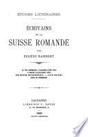 Ecrivains de la Suisse romande / par Eugène Rambert