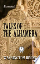 Tales of the Alhambra. Illustrated edition