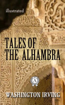 Tales of the Alhambra  Illustrated edition
