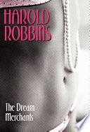"""The Dream Merchants"" by Harold Robbins"