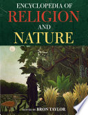 """Encyclopedia of Religion and Nature"" by Bron Taylor"