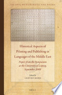 Historical Aspects of Printing and Publishing in Languages of the Middle East