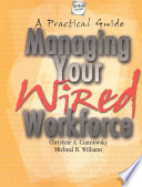 Managing Your Wired Workforce