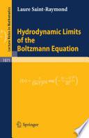 Hydrodynamic Limits of the Boltzmann Equation