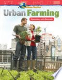 The Hidden World of Urban Farming Book