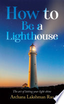 How to be a lighthouse