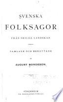 Svenska folksagor från skilda landskap
