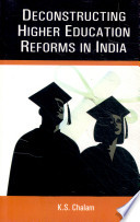 Deconstructing Higher Education Reforms in India