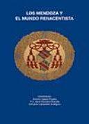 Los Mendoza y el mundo renacentista