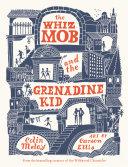 The Whiz Mob and the Grenadine Kid [Pdf/ePub] eBook