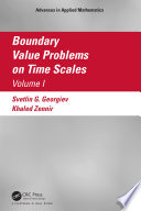Boundary Value Problems on Time Scales, Volume I