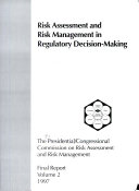 Risk assessment and risk management in regulatory decision making