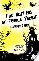 The Nutters of Pendle Forest - Book Two Rainbows End