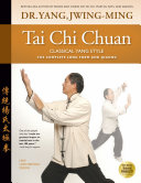 Tai Chi Chuan—Classical Yang Style