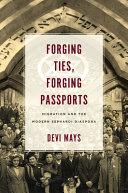 Forging Ties  Forging Passports
