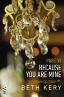Because You Are Mine Part VI [Pdf/ePub] eBook