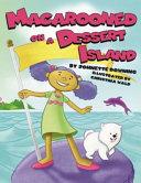Macarooned on a Dessert Island