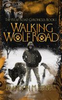 Walking Wolf Road