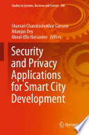 Security And Privacy Applications For Smart City Development Book PDF